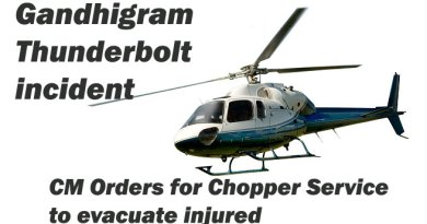 Gandhigram Thunderbolt incident- CM Orders for Chopper Service to evacuate injured