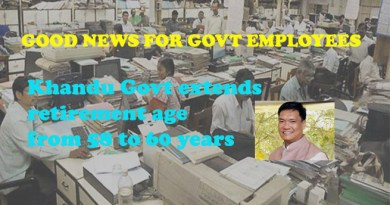 Khandu Govt extends retirement age of Govt employees
