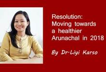 Photo of Resolution: Moving towards a healthier Arunachal in 2018