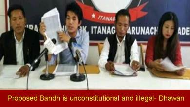 Photo of Arunachal: Proposed Bandh Call by AAPYF unconstitutional and illegal- Dhawan