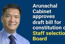 Photo of Arunachal: Cabinet approves draft bill for constitution of staff selection board