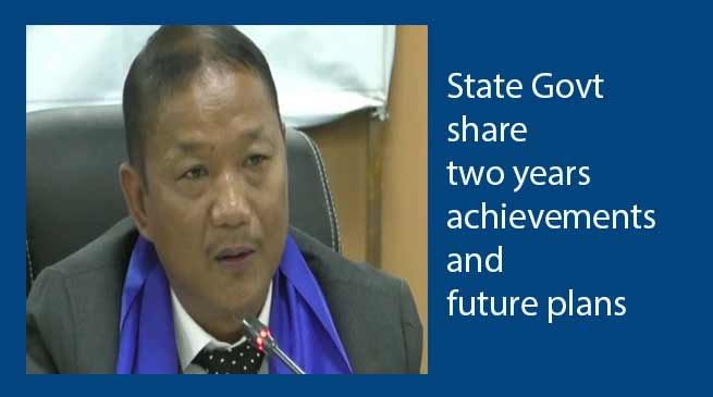 Arunachal: State Govt share two year's achievements and future plans
