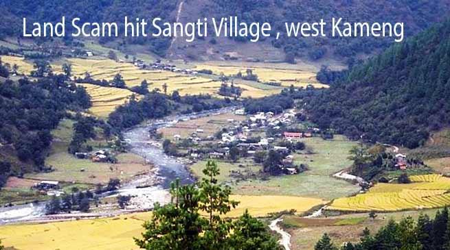 Arunachal: After TAH now Sangti Community Land compensation Scam