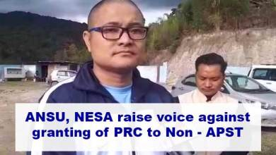 Photo of Arunachal: ANSU, NESA raise voice against granting of PRC to Non- APST