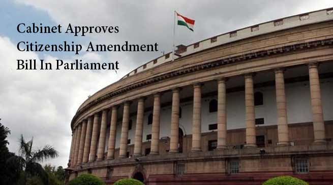 Union cabinet approves Citizenship Amendment Bill 2016 in Parliament