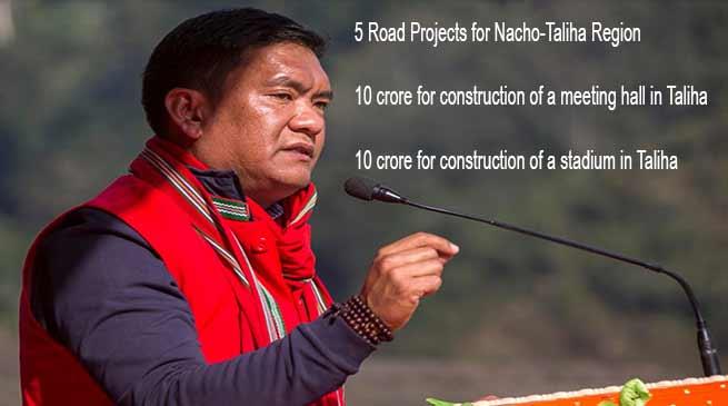 Arunachal: Five road projects has been launched in Nacho-TALIHA region- Khandu