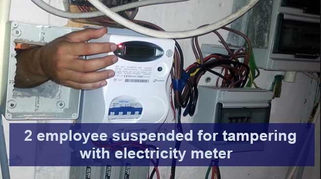 2 employee suspended for tampering with electricity meter