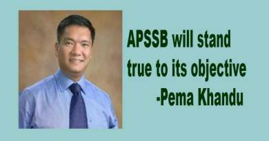 APSSB will stand true to its objective- Says Pema Khandu