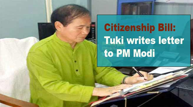 Arunachal:Tuki writes letter to PM Modi, Manmohan Singh and Pema Khandu