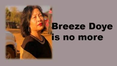 Photo of Arunachal: Breeze Doye is no more