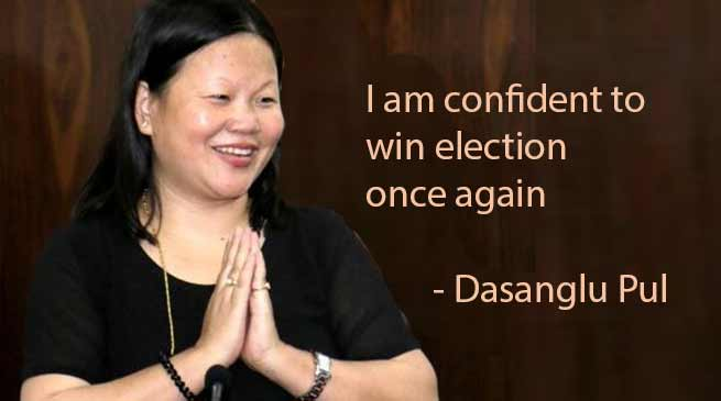 Arunachal: I am confident to win election once again- Dasanglu Pul