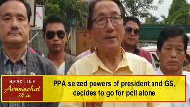 Photo of Arunachal Elections: PPA seized powers of president and GS, decides to go for poll alone