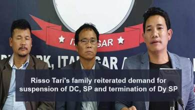 Photo of Itanagar: Risso Tari's family reiterated demand for suspension of DC, SP and termination of Dy SP
