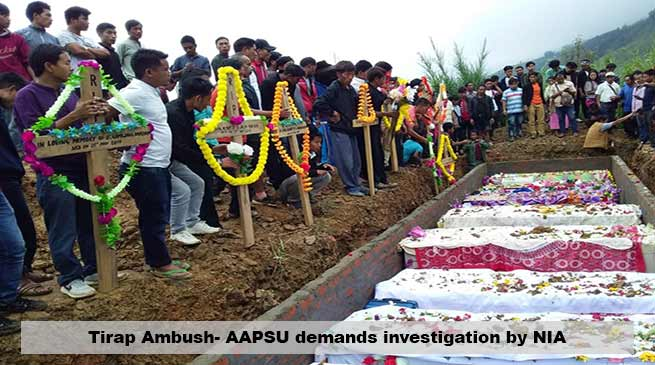 Tirap Ambush- AAPSU demands investigation by NIA