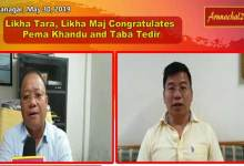 Likha Tara, Likha Maj congratulated Khandu and Tedir