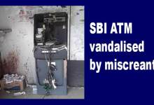Photo of Itanagar: SBI ATM vandalised by miscreants, case registered