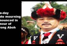 Photo of Arunachal: one-day state mourning announced in honour of Tirong Aboh