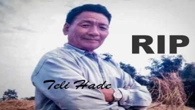 Photo of Arunachal: Social worker Teli Hade passes away