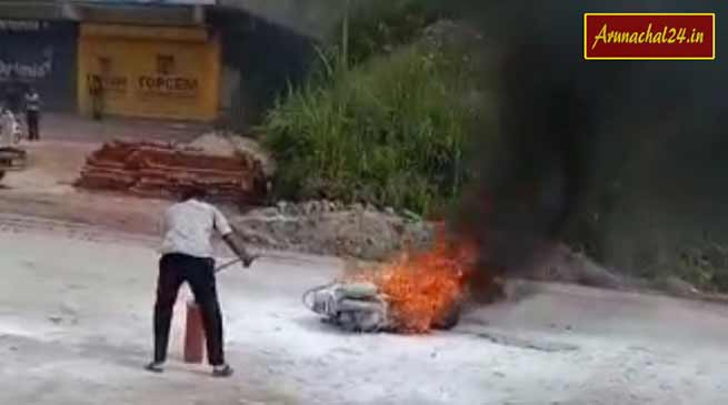 Arunachal: A scooty caught fire and wentinto flames within seconds