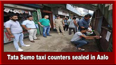 Photo of Arunachal: Admin sealed the Tata Sumo taxi counters in Aalo