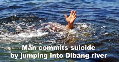 Arunachal: Man commits suicide by jumping into Dibang river
