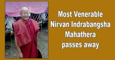 Arunachal: Most Venerable Nirvan Indrabangsha Mahathera passes away