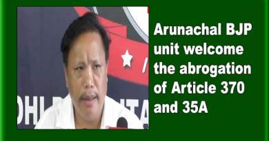 Arunachal BJP unit welcome the abrogation of Article 370 and 35A