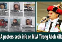 Photo of Arunachal: NIA posters seek info on MLA Tirong Aboh killers