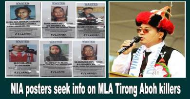 Arunachal: NIA posters seek info on MLA Tirong Aboh killers