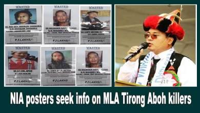 Photo of Arunachal: NIA posters seek info on MLA Tirong Aboh killers
