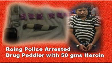 Photo of Arunachal: Roing Police Arrested Drug Peddler with 50 gms Heroin