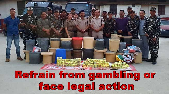 Itanagar: Capital Police warned gamblers to face legal action