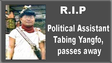 Photo of Arunachal: Political Assistant Tabing Yangfo, passes away
