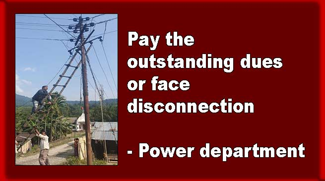 Arunachal: pay the outstanding dues or face disconnection- Power department