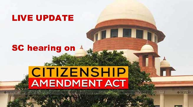Supreme Court to hear 144 petitions on CAA - LIVE UPDATE