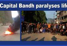 Photo of Arunachal: Capital Bandh paralyses life in Itanagar-  LIVE UPDATE