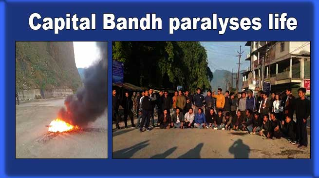 Arunachal: Capital Bandh paralyses life in Itanagar- LIVE UPDATE