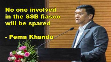 Photo of APSSB Fiasco:  No one will be spared and the guilty will be punished- Pema Khandu