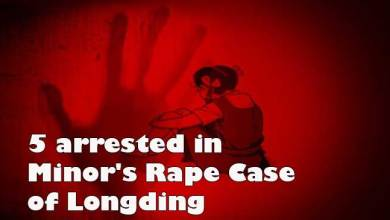 Photo of Arunachal: 5 arrested in Minor's Rape Case of Longding