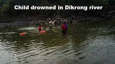 Photo of Arunachal: Child drowned in Dikrong river, body retrieved