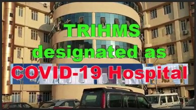 Photo of Corona Crisis: TRIHMS– has been designated as the COVID-19 Hospital