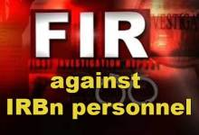 Itanagar : FIR against IRBn personnel who manhandled a health worker
