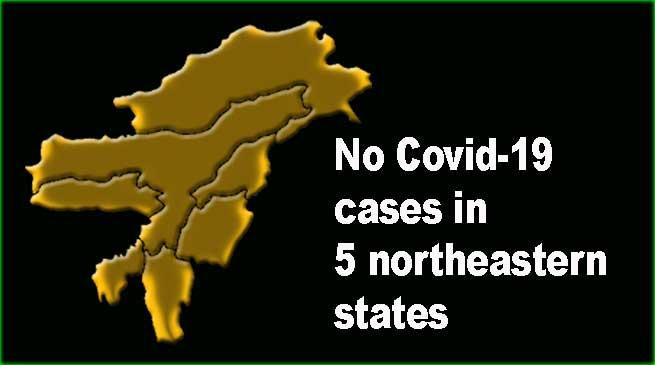 Coronavirus: No Covid-19 cases in 5 northeastern states