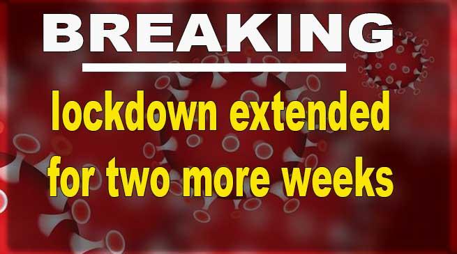 Coronavirus: lockdown extended for two more weeks