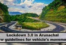 Photo of Lockdown 3.0 in Arunachal: Here is new guidelines for vehicle's movement