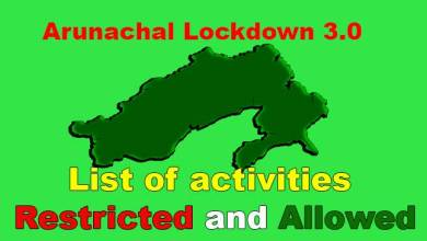 Photo of Arunachal Lockdown 3.0- List of activities that are restricted and allowed