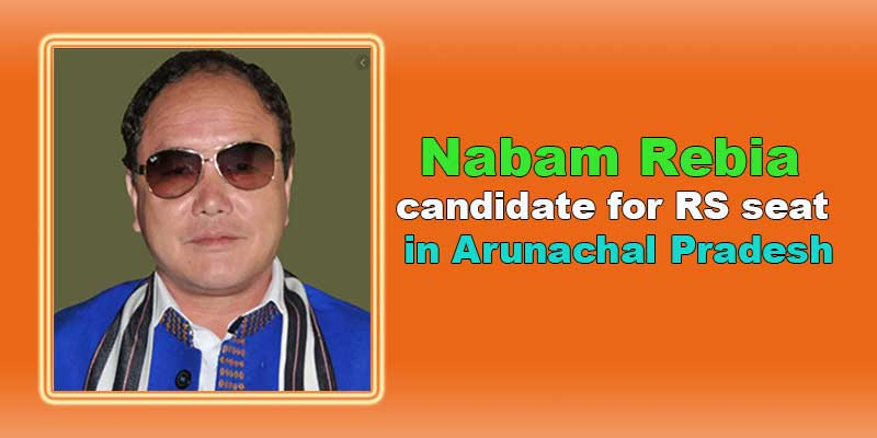 BJP announces Nabam Rebia as candidate for RS seat in Arunachal Pradesh