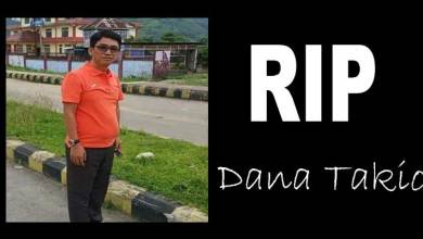 Photo of Arunachal: Dana Takio passes away