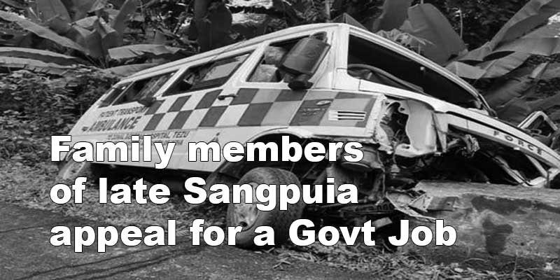 Arunachal: family members of late Sangpuia appeal for a Govt Job