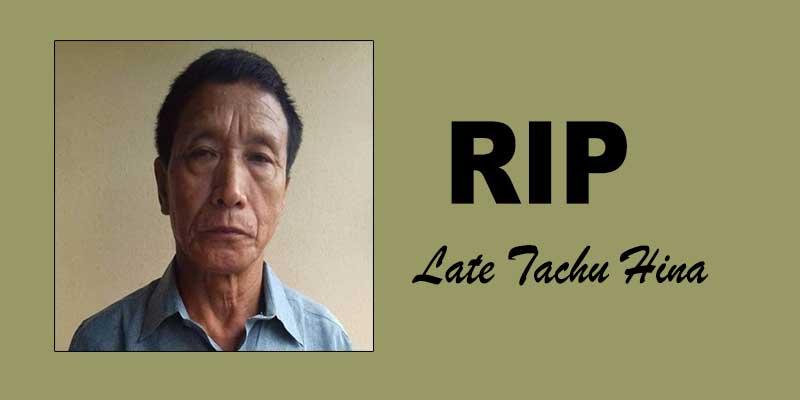 Arunachal: Congress leader Tachu Hina passes away